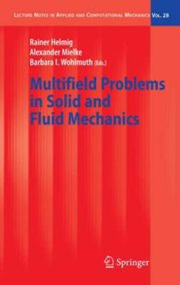 Helmig, Rainer - Multifield Problems in Solid and Fluid Mechanics, ebook