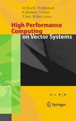 Benkert, Katharina - High Performance Computing on Vector Systems, ebook