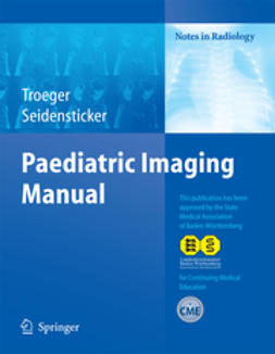 Seidensticker, Peter - Paediatric Imaging Manual, e-bok