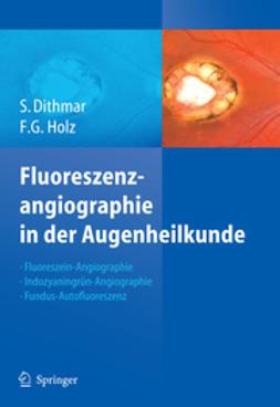 Dithmar, Stefan - Fluoreszenzangiographie in der Augenheilkunde, ebook