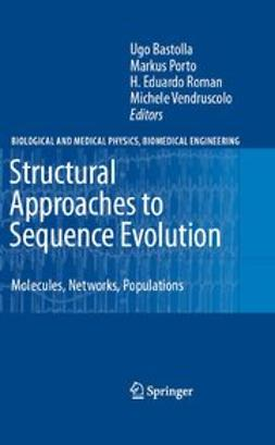 Bastolla, Ugo - Structural Approaches to Sequence Evolution, ebook