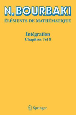 Bourbaki, N. - Intégration, ebook