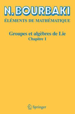 Groupes et algérbes de Lie