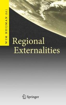 Heijman, Wim - Regional Externalities, ebook