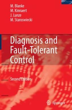 Blanke, Mogens - Diagnosis and Fault-Tolerant Control, ebook