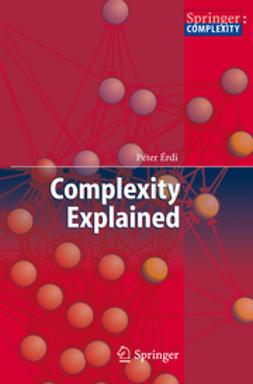 Erdi, Peter - Complexity Explained, e-kirja