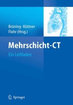 Brüning, Roland - Mehrschicht-CT, ebook