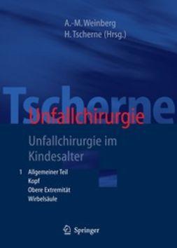Tscherne, Harald - Tscherne Unfallchirurgie, ebook