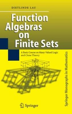 Lau, Dietlinde - Function Algebras on Finite Sets, e-bok
