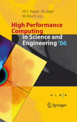 Nagel, Wolfgang E. - High Performance Computing in Science and Engineering '06, e-bok
