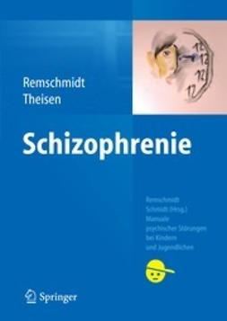 Remschmidt, Helmut - Schizophrenie, ebook
