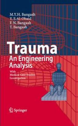 Bangash, M. Y. H. - Trauma - An Engineering Analysis, ebook