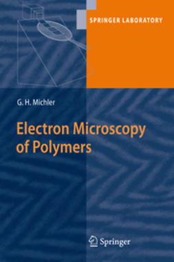 Michler, Goerg H. - Electron Microscopy of Polymers, ebook