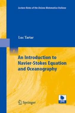 Tartar, Luc - An Introduction to Navier'Stokes Equation and Oceanography, ebook