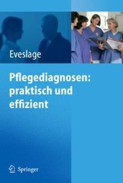 Eveslage, Karin - Pflegediagnosen: praktisch und effizient, ebook