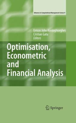 Gatu, Cristian - Optimisation, Econometric and Financial Analysis, ebook