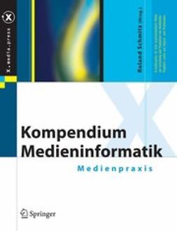 Schmitz, Roland - Kompendium Medieninformatik, ebook