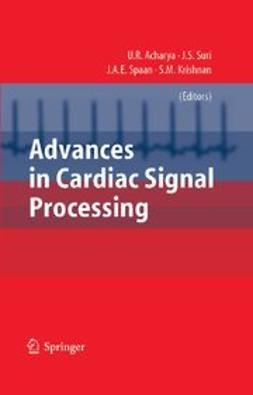 Acharya, U. Rajendra - Advances in Cardiac Signal Processing, ebook