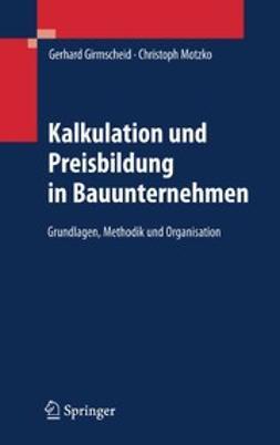 Girmscheid, Gerhard - Kalkulation und Preisbildung in Bauunternehmen, ebook