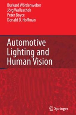 Boyce, Peter - Automotive Lighting and Human Vision, ebook