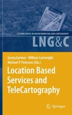 Cartwright, William - Location Based Services and TeleCartography, e-bok