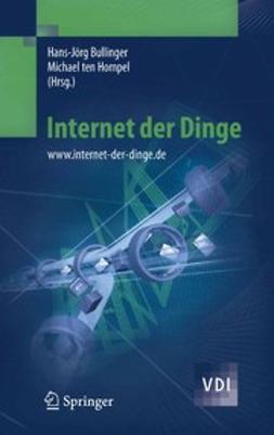 Bullinger, Hans-Jörg - Internet der Dinge, ebook