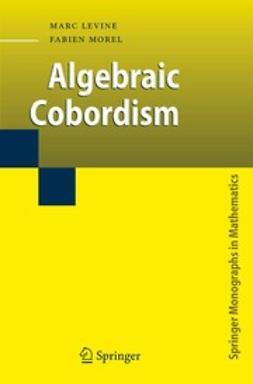 Levine, Marc - Algebraic Cobordism, ebook