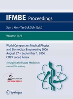 Magjarevic, R. - World Congress on Medical Physics and Biomedical Engineering 2006, e-kirja