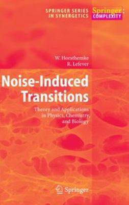 Horsthemke, Werner - Noise-Induced Transitions, ebook