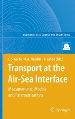 Garbe, Christoph S. - Transport at the Air-Sea Interface, ebook