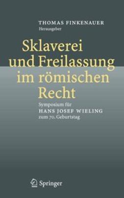 Finkenauer, Thomas - Sklaverei und Freilassung im römischen Recht, ebook