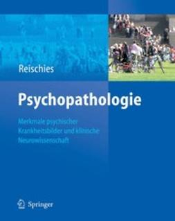 Reischies, Friedel M. - Psychopathologie, ebook