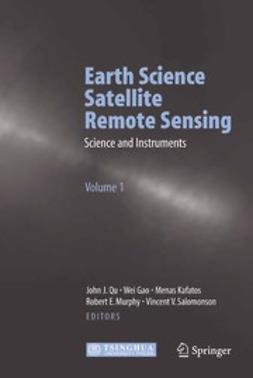 Gao, Wei - Earth Science Satellite Remote Sensing, e-kirja