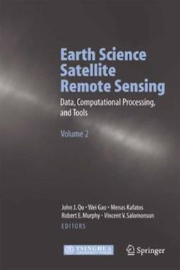 Gao, Wei - Earth Science Satellite Remote Sensing, ebook