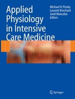 Brochard, Laurent - Applied Physiology in Intensive Care Medicine, ebook