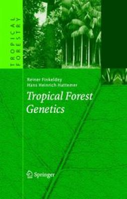 Finkeldey, Reiner - Tropical Forest Genetics, e-bok
