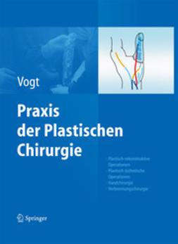 Vogt, Peter M. - Praxis der Plastischen Chirurgie, ebook