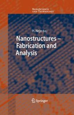 Nejo, Hitoshi - Nanostructures - Fabrication and Analysis, ebook