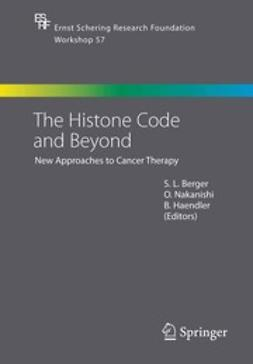 Berger, S. L. - The Histone Code and Beyond, ebook