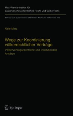 Matz, Nele - Wege zur Koordinierung völkerrechdicher Verträge, ebook