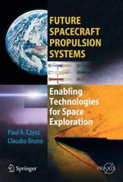 Bruno, Claudio - Future Spacecraft Propulsion Systems, ebook