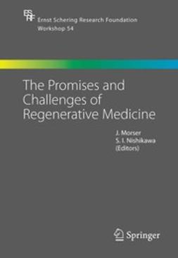 Morser, J. - The Promises and Challenges of Regenerative Medicine, ebook