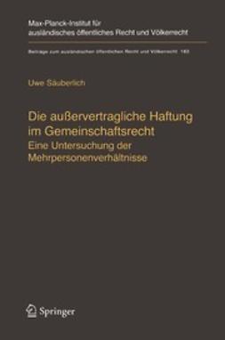 Säuberlich, Uwe - Die außervertragliche Haftung im Gemeinschaftsrecht, ebook