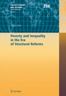 Spatz, Julius - Poverty and Inequality in the Era of Structural Reforms: The Case of Bolivia, ebook