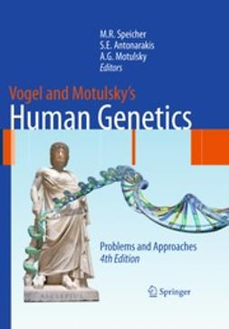 Speicher, Michael R. - Vogel and Motulsky's Human Genetics, ebook