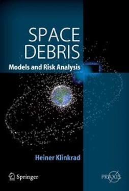 Klinkrad, Heiner - Space Debris, ebook