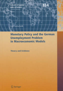 Gottschalk, Jan - Monetary Policy and the German Unemployment Problem in Macroeconomic Models, ebook