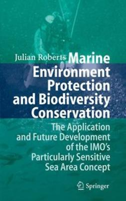 Roberts, Julian - Marine Environment Protection and Biodiversity Conservation, ebook