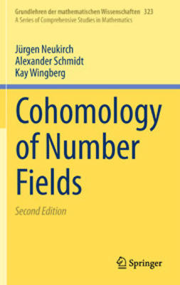 Neukirch, Jürgen - Cohomology of Number Fields, ebook