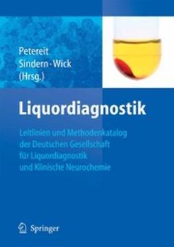 Petereit, Hela-Felicitas - Leitlinien der Liquordiagnostik und Methodenkatalog der Deutschen Gesellschaft für Liquordiagnostik und Klinische Neurochemie, ebook